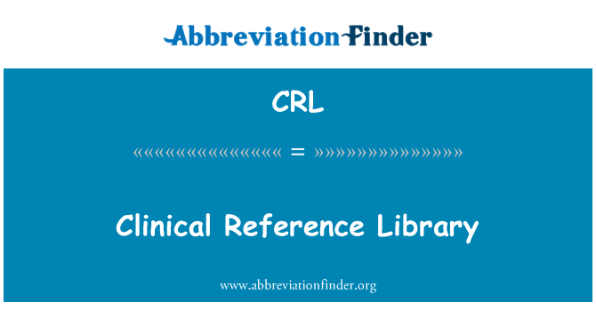 CRL: Clinical Reference Library