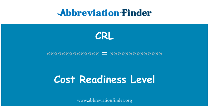 CRL: Cost Readiness Level