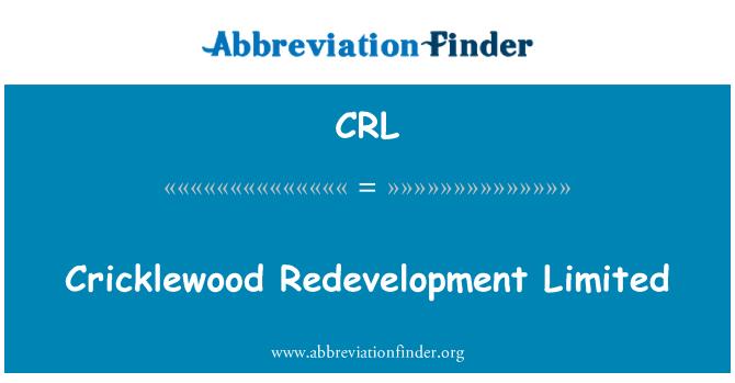 CRL: Cricklewood Redevelopment Limited