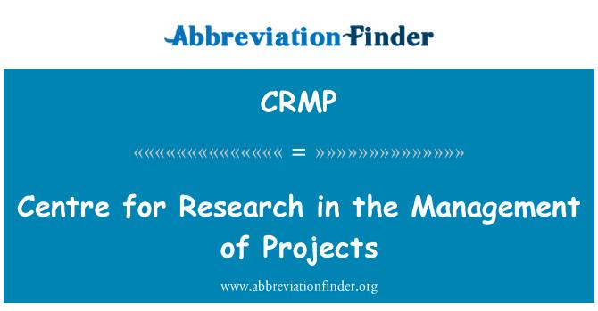 CRMP: Keskuse teadusuuringute projektide juhtimine