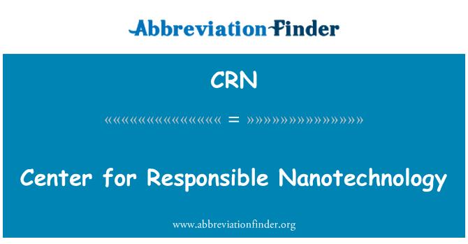 CRN: Center for Responsible Nanotechnology