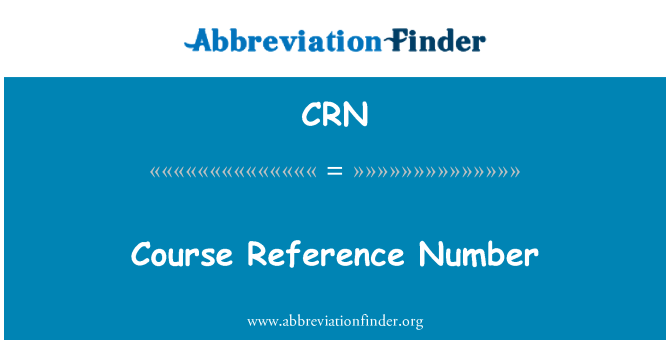 CRN: Course Reference Number