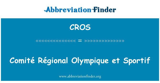 CROS: Comité Régional Olympique et Sportif