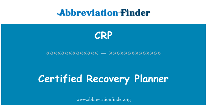 CRP: Certified Recovery Planner