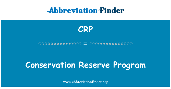 CRP: Conservation Reserve Program