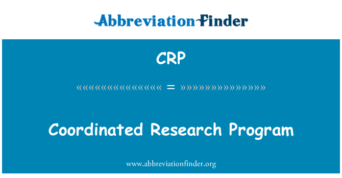 CRP: Coordinated Research Program