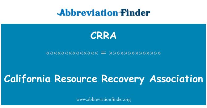 CRRA: California ressursi taaskasutamise Assotsiatsiooni