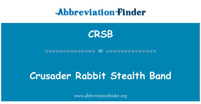 CRSB: Haçlı tavşan Stealth Band