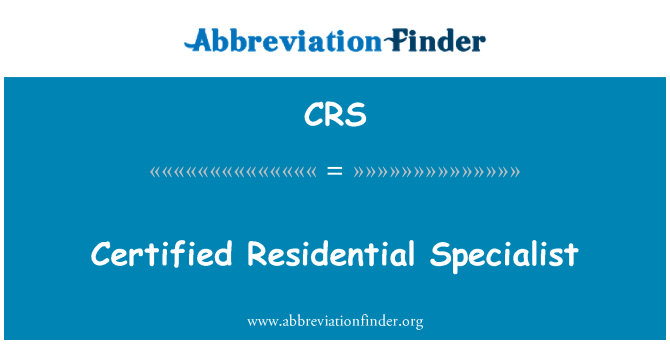 CRS: Certified Residential Specialist