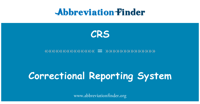 CRS: Correctional Reporting System