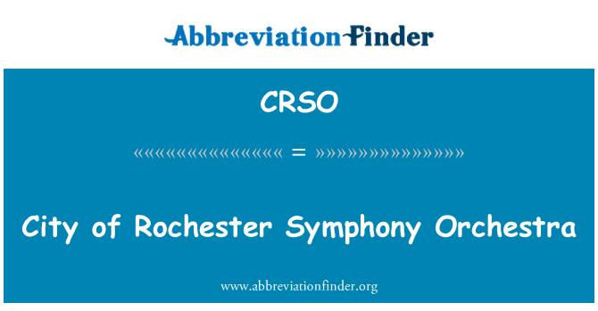 CRSO: Orquesta Sinfónica de la ciudad de Rochester