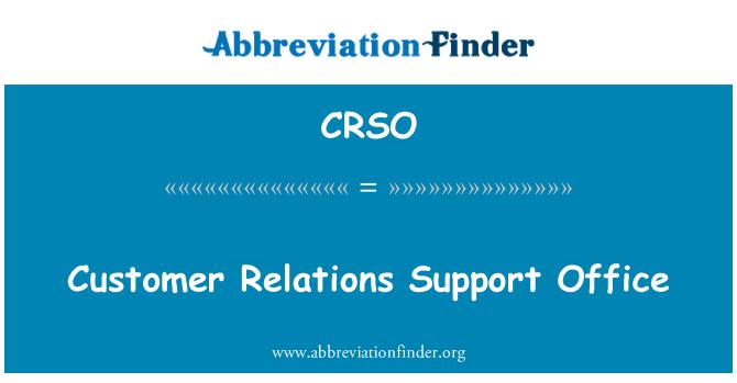 CRSO: Oficina de apoyo de relaciones con el cliente
