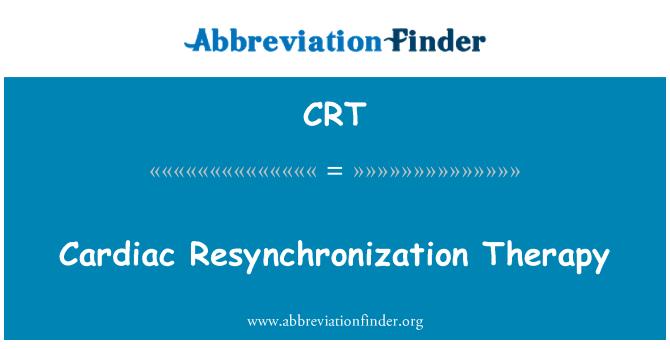 CRT: Cardiac Resynchronization Therapy