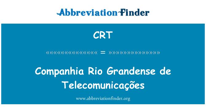 CRT: Companhia Rio Grandense de Telecomunicações