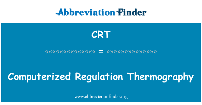 CRT: Computerized Regulation Thermography