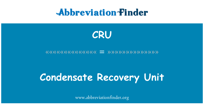 CRU: Condensate Recovery Unit