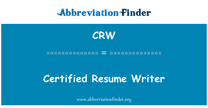 CRW: Certified Resume Writer