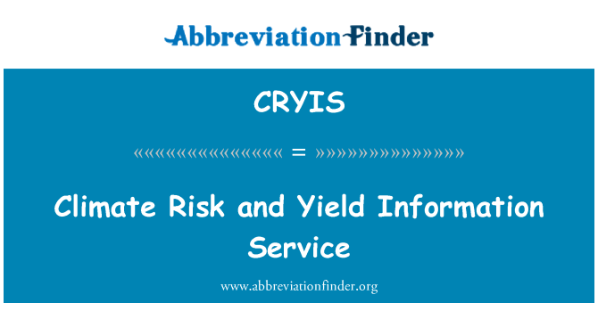 CRYIS: Climate Risk and Yield Information Service