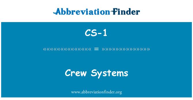 CS-1: 乘员组系统