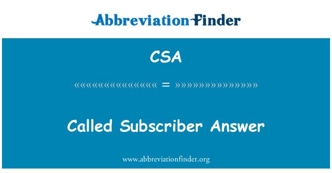 CSA: Called Subscriber Answer