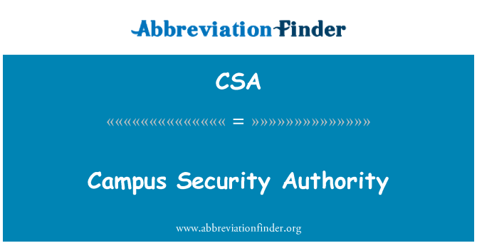 CSA: Campus Security Authority