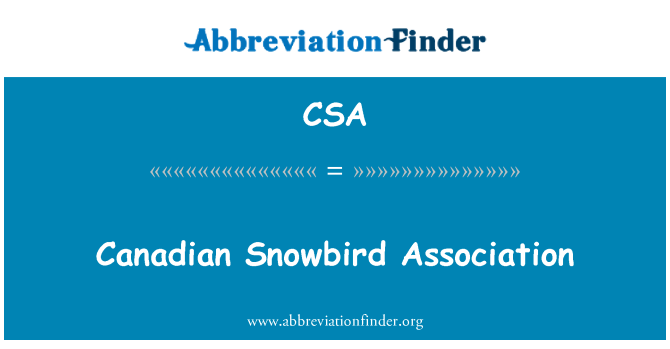 CSA: Canadian Snowbird Association