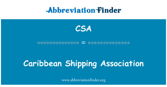 CSA: Caribbean Shipping Association