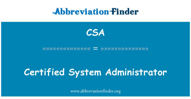 CSA: Certified System Administrator