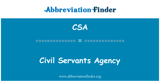 CSA: Civil Servants Agency