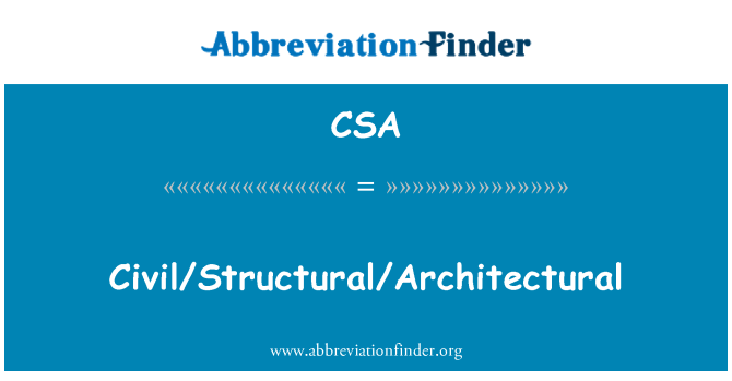 CSA: Civil/Structural/Architectural