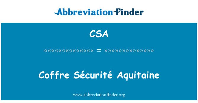 CSA: Coffre Sécurité Aquitaine