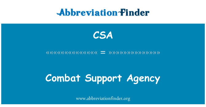 CSA: Combat Support Agency