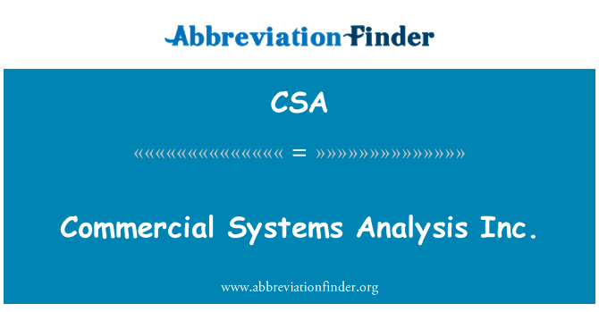 CSA: Commercial Systems Analysis Inc.