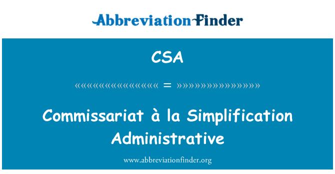 CSA: Commissariat à la Simplification Administrative