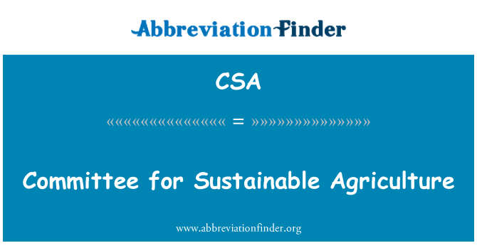 CSA: Committee for Sustainable Agriculture