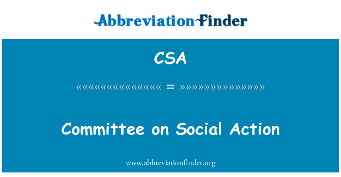 CSA: Committee on Social Action