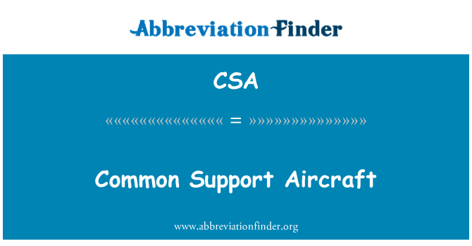 CSA: Common Support Aircraft