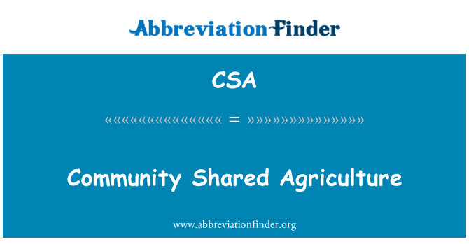 CSA: Community Shared Agriculture