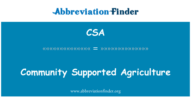 CSA: Community Supported Agriculture