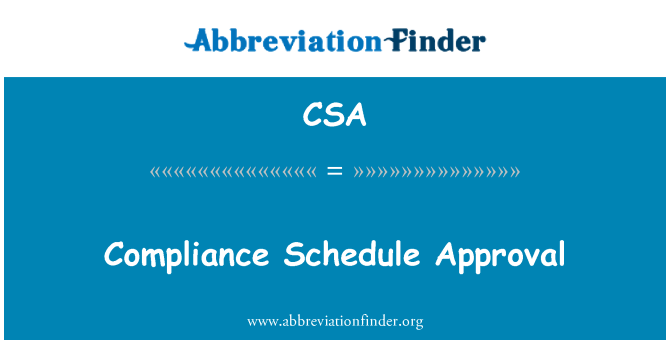 CSA: Compliance Schedule Approval
