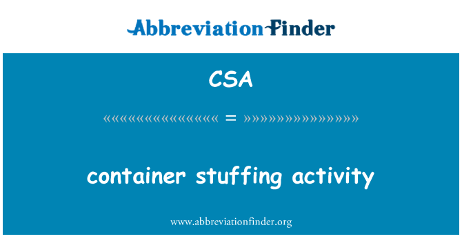 CSA: container stuffing activity