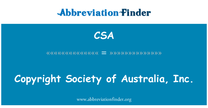 CSA: Copyright Society of Australia, Inc.