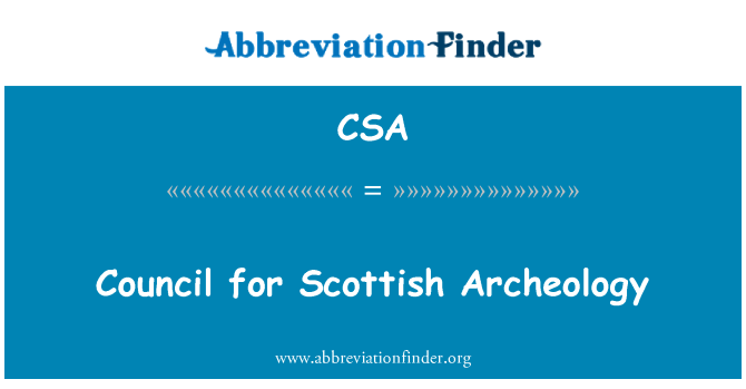 CSA: Council for Scottish Archeology