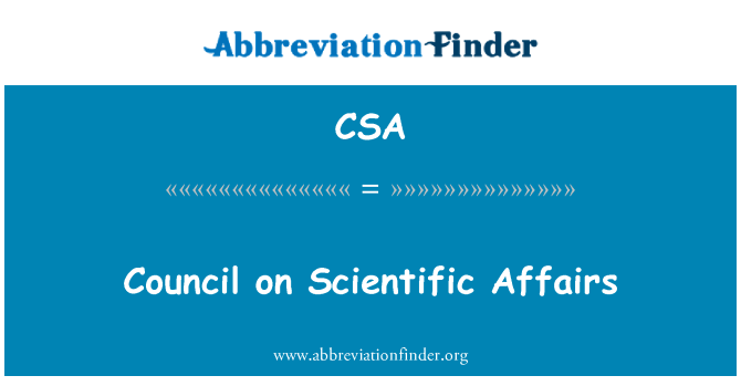 CSA: Council on Scientific Affairs