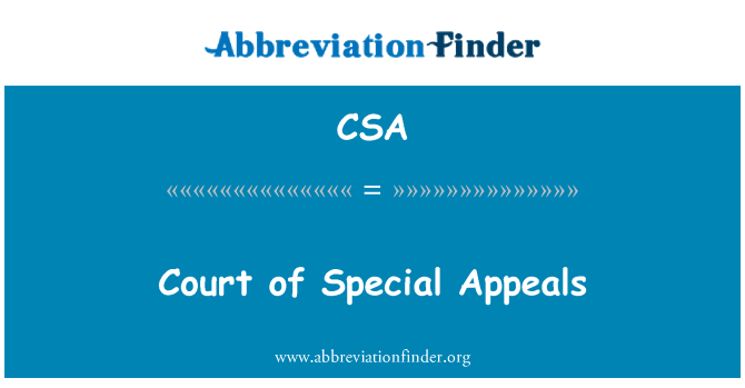 CSA: Court of Special Appeals