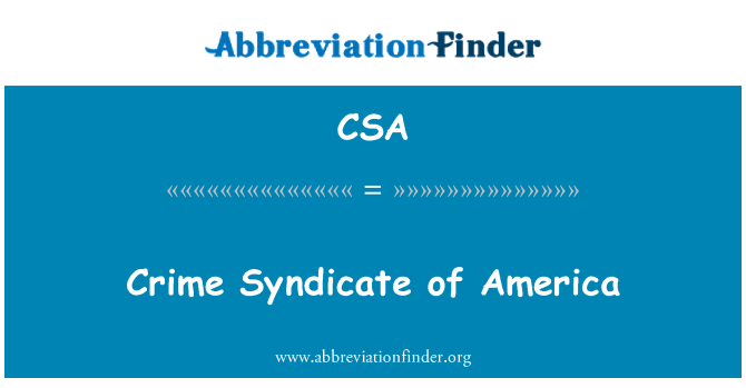 CSA: Crime Syndicate of America