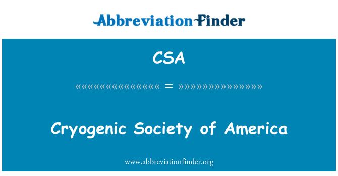 CSA: Cryogenic Society of America