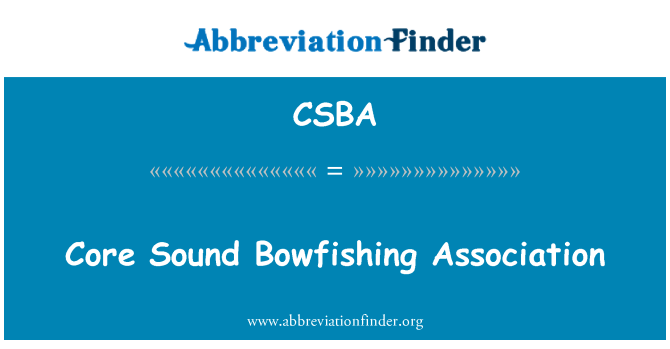 CSBA: Core garso Bowfishing asociacijos