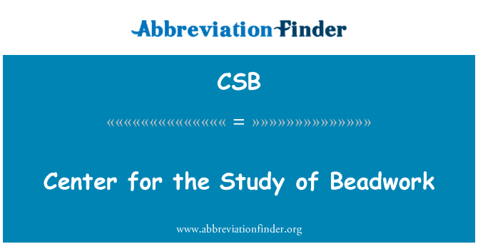 CSB: Center for the Study of Beadwork