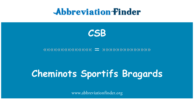 CSB: Cheminots Sportifs Bragards